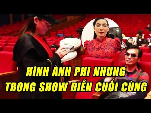 Những Hình Ảnh Của Phi Nhung Trong Show Diễn Cuối Cùng | Song Ca Cùng Mạnh Quỳnh
