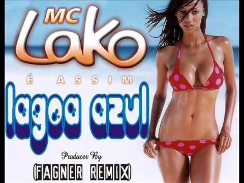 Baixar LANÇAMENTO EXCLUSIVO - Mc Lako - Lagoa Azul 2014 (Extended) Feat Fagner Remix