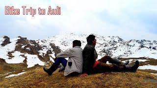 Bike trip to Auli via Joshimath,Rsihikesh and haridwar | India Ke Hills | Rudraprayag | Devprayag