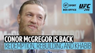 """""""I need MMA, it's a deep-rooted passion!"""" In-depth with Conor McGregor ahead of UFC 246"""