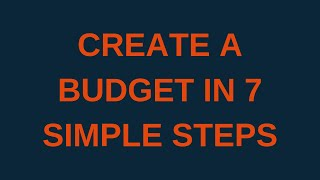 How to create a budget in 7 simple steps
