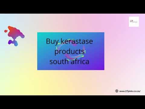 Buy Kerastase Products  in South Africa
