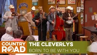 """The Cleverlys sing """"Born to Be With You"""""""