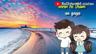Pal ek pal jalebi whatsapp status lyrics videos // by Bollywood status