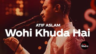 Wohi Khuda Hai – Atif Aslam (Coke Studio 12) Video HD