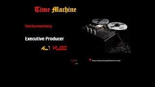 Ali Hugo - [Time Machine] Rockumentary