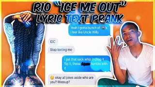 """RIO """"ICE ME OUT"""" LYRIC TEXT PRANK ON BESTFRIEND CRAZY SISTER!"""