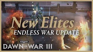 Dawn of War III - Endless War Frissítés