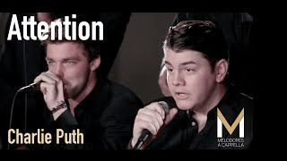 Attention (Charlie Puth) - Melodores A Cappella (LIVE -  The Reading Room Sessions)