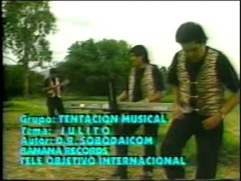 GRUPO TENTACION(BOLIVIA) - JULITO