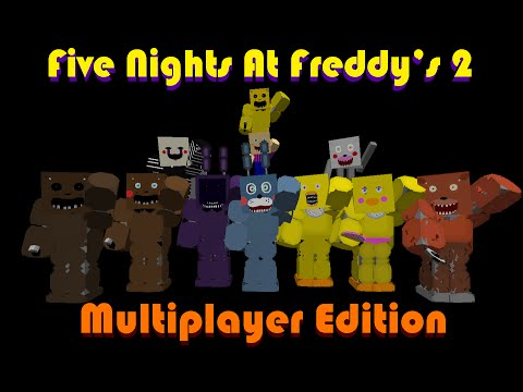 Fnaf2 mc multiplayer edition released
