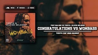 Congratulations Vs Wombass (Tiesto UMF 2018 Mashup)