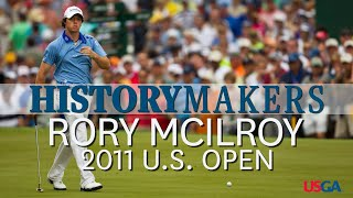 History Makers: Rory McIlroy Sets U.S. Open Scoring Record in 2011