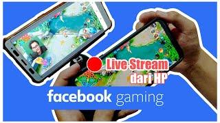 Bisa facecam!! cara Live Stream di facebook dari Hp Android tanpa PC