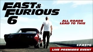 Fast & Furious 6 Premiere Event
