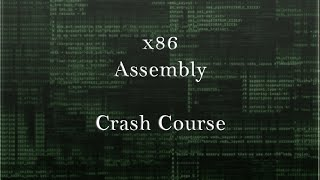 x86 Assembly Crash Course