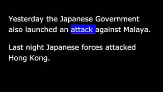 FDR - Day of Infamy - December 7th, 1941 -  War with Japan