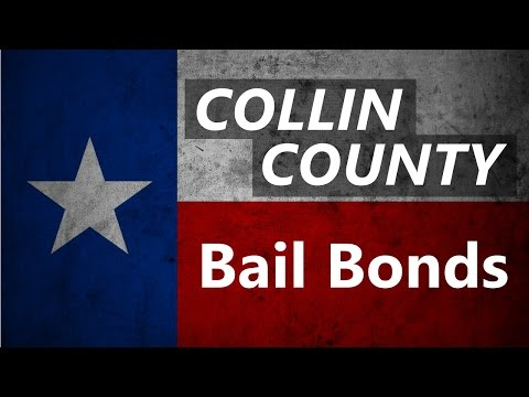 Collin County TX Bail Bonds - Start the Jail Release Process Now!