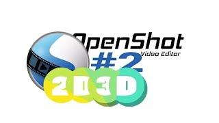 OpenShot training #2: Geluid, Tekst en Animatie
