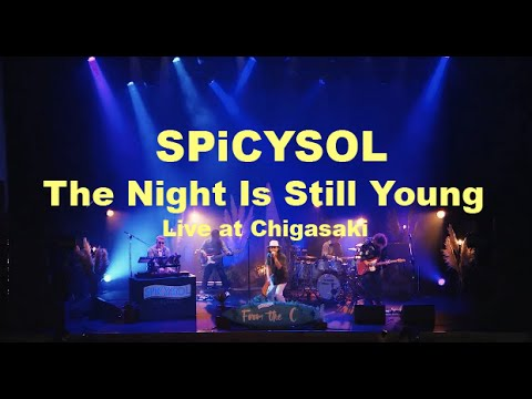SPiCYSOL - The Night Is Still Young LIVE @ 2020.11.23 茅ヶ崎市民文化会館
