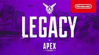 Apex Legends: Legacy – Gameplay Trailer (Nintendo Switch)