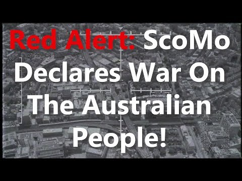 Red Alert: ScoMo Declares War On The Australian People