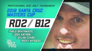 2018 Santa Cruz Masters Cup   Lead Card, RD2, B12   Wysocki, Brathwaite, Evans, Anthon