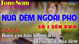 Nửa Đêm Ngoài Phố Karaoke Nhạc Sống Tone Nam - Tình Trần organ