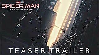 Marvel's Spider-Man: Far From Home - Teaser Trailer (2019) Tom Holland NEW Superhero Movie Concept