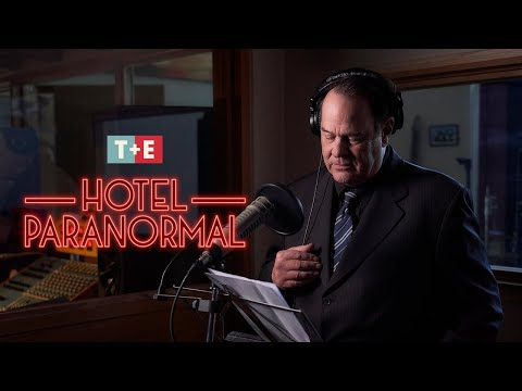 VIDEO: Narrated by Dan Aykroyd, T+E's Haunting New Original Series Hotel Paranormal Checks-In Unwanted Visitors from the Other Side
