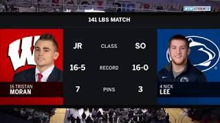 141 LBS: Tristan Moran (Wisconsin) vs. #4 Nick Lee (Penn State)