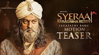 Motion teaser of Jagapathi Babu in Sye Raa Narasimha Reddy..