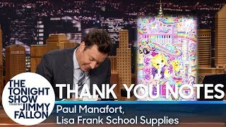 Thank You Notes: Paul Manafort, Lisa Frank School Supplies