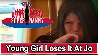 Young Girl Loses It At Jo Frost!   Supernanny
