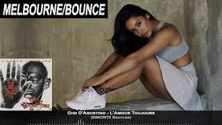 Gigi D'Agostino - L'Amour Toujours (BIMONTE Bootleg)