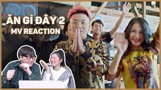 Người Hàn phản ứng thế nào khi xem Mv Ăn Gì Đây 2??