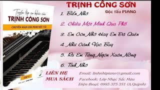 ĐỘC TẤU PIANO Trịnh Công Sơn - Những Ca Khúc Được Yêu Thích Tập  2 | Linh Nhi