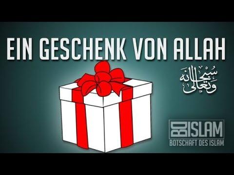 Ein Geschenk von Allah