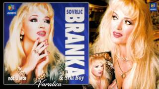 Branka Sovrlic - Varalica - (Audio 2000) HD