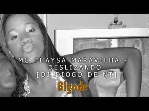 Baixar MC THAYSA MARAVILHA - DESLIZANDO ♫ [DJ DIOGO DE NT]