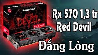 Mua hàng online giá rẻ rx 570 red devil 1,3 triệu và cái kết