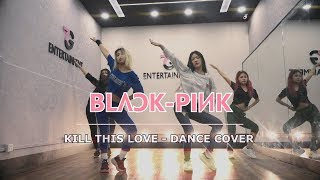 BLACKPINK (블랙핑크) - KILL THIS LOVE - DANCE COVER