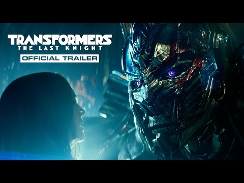 Transformers: The Last Knight – Trailer