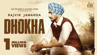 Dhokha – Rajvir Jawanda