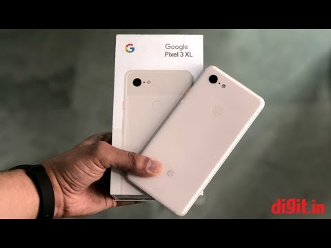 Google Pixel 3 XL First Impressions  | Digit.in