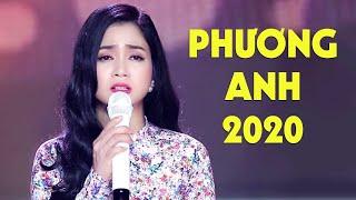 PHƯƠNG ANH - Tuyển Tập Những Khúc Bolero Trữ Tình Hay Nhất 2020 Phương Anh