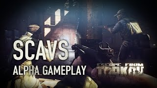 Escape from Tarkov - Scavs Alpha Gameplay