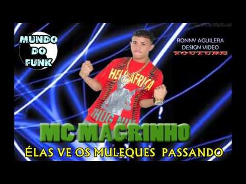 Baixar MC MAGRINHO - ELA VE OS MULEQUES PASSANDO (2013 HD)