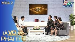 HTV LÀ VỢ PHẢI THẾ 2 | Ưng Đại Vệ ngưng hát 5 năm một mình nuôi con | LVPT #11 FULL | 19/6/2018