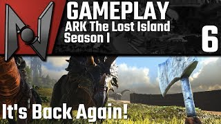 ARK The Lost Island: Its Back Again | Se1 Ep6